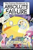 The Cartoon Guidebook to Absolute Failure Book 2