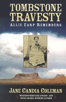 Tombstone Travesty: Allie Earp Remembers