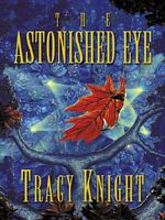 The Astonished Eye