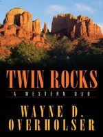 Twin Rocks A Western Duo
