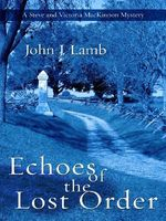 Echoes of the Lost Order