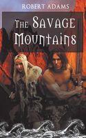 The Savage Mountains