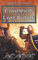 Champion of the Last Battle