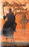 Seven Magical Jewels of Ireland