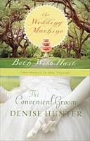 The Convenient Groom/The Wedding Machine