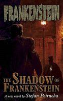The Shadow of Frankenstein