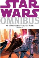 Star Wars Omnibus: At War with the Empire, Volume 1