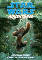 Chewbacca and the Slavers of the Shadowlands