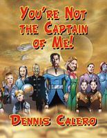 You're Not the Captain of Me!