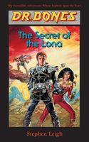 Dr. Bones, The Secret of the Lona