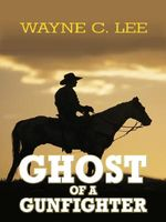 Ghost of a Gunfighter