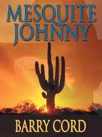 Mesquite Johnny