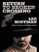 Return to Broken Crossing
