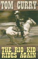 The Rio Kid Rides Again