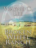Broken Wheel Ranch