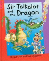 Sir Talkalot and the Dragon