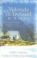 Yuletide in Ireland & Wales