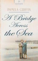 A Bridge Across the Sea