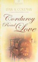 Corduroy Road to Love