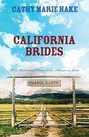 California Brides (Romancing America: California)