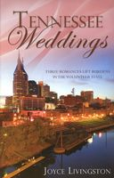 Tennessee Weddings (Romancing America: Tennessee)