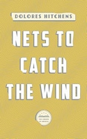 Nets to Catch the Wind