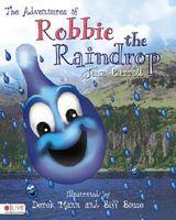Adventures of Robbie the Raindrop