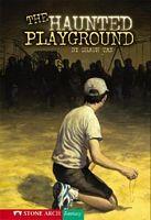 The Haunted Playground