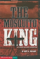 The Mosquito King: An Agate and Buck Adventure