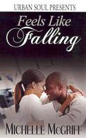Feels Like Falling