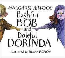 Bashful Bob and Doleful Dorinda