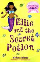 Ellie and the Secret Potion