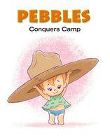 Pebbles Conquers Camp