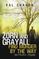Zorn and Grayall Find Murder by the Way