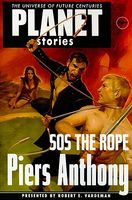 Piers Anthonys' SOS the Rope