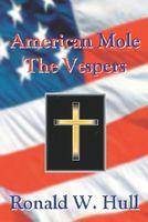 American Mole: The Vespers