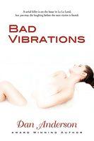 Bad Vibrations