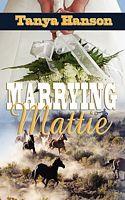 Marrying Mattie