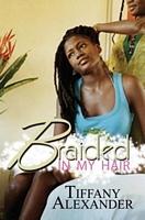 Braided in My Hair