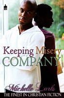 Keeping Misery Company