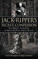 Jack the Ripper's Secret Confession