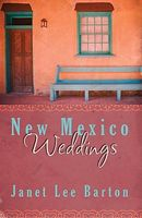 New Mexico Weddings (Romancing America: New Mexico)