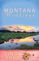 Montana Weddings (Romancing America: Montana)