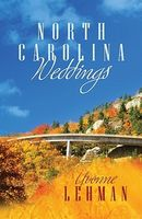 North Carolina Weddings (Romancing America: North Carolina)