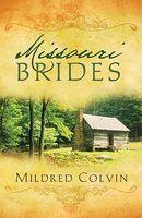 Missouri Brides (Romancing America: MIssouri)