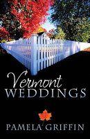 Vermont Weddings (Romancing America: Vermont)