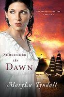 Surrender the Dawn