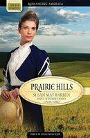 Prairie Hills (Romancing America: South Dakota)