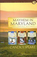 Mayhem in Maryland