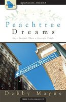 Peachtree Dreams (Romancing America: Georgia)